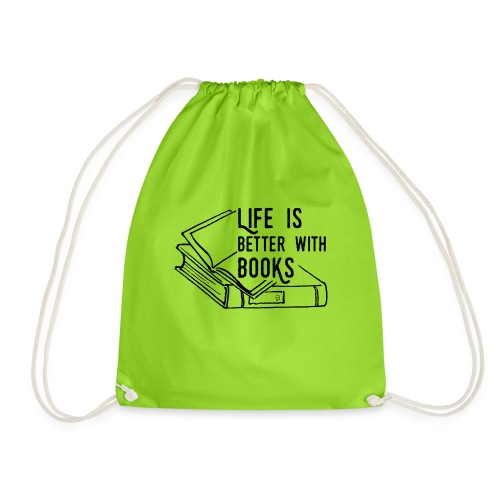 0224 Life is better with books   reader - Drawstring Bag