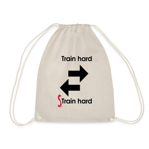 Train hard strain hard - Turnbeutel