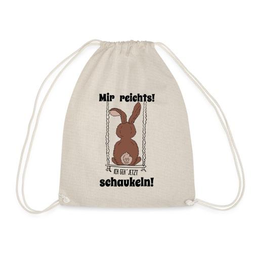 Mir reichts ich geh jetzt schaukeln Hase Kaninchen - Turnbeutel