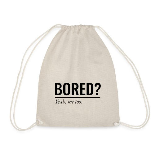Bored - Turnbeutel