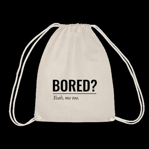 Bored - Turnbeutel