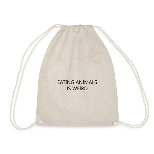 Eating animals is weird - Sacca sportiva