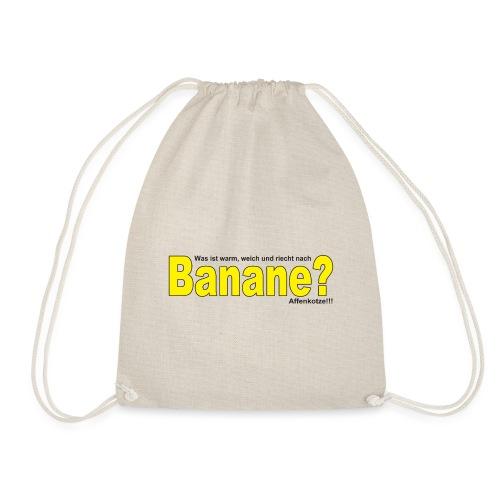 Was ist warm weich und riecht nach Banane? - Turnbeutel