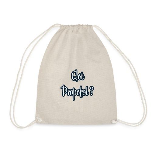 Got Propofol ? - Turnbeutel