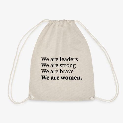 We are women, Wir sind Frauen - Turnbeutel