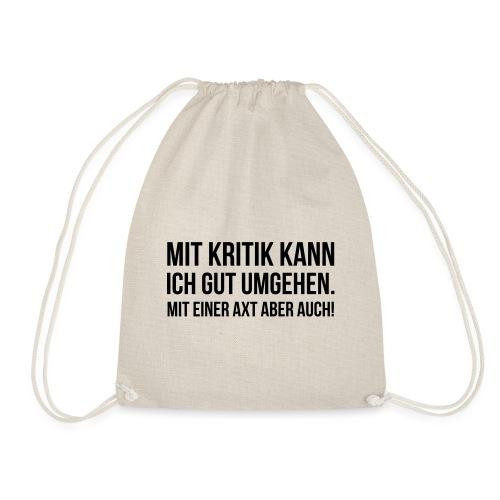 Spruch Text Kritik Axt - Turnbeutel