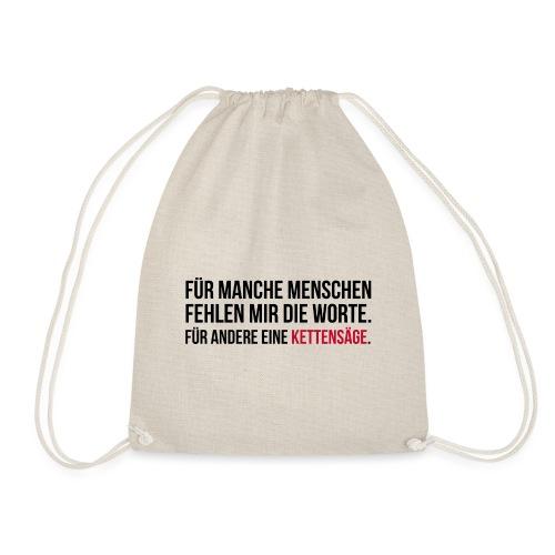 PSYCHO-Edition: Kettensäge Shirt fehlende Worte - Turnbeutel