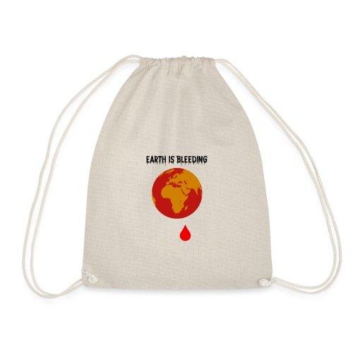 Earth is bleeding - Sac de sport léger