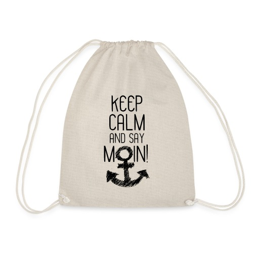 AM MEER ZU HAUSE ❤ Keep calm and say moin - Turnbeutel