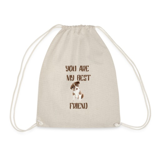 you are my best friend - Sac de sport léger