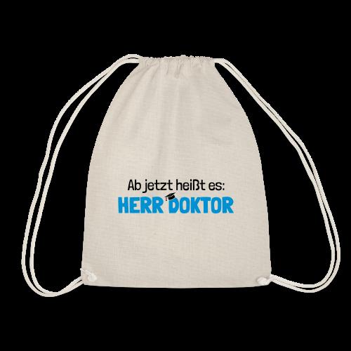 Lustiger Spruch Herr Doktor, Geschenk Doktorarbeit - Turnbeutel