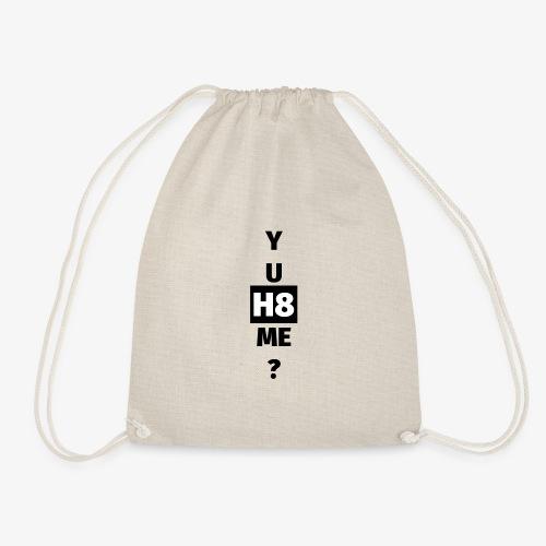 YU H8 ME dark - Drawstring Bag