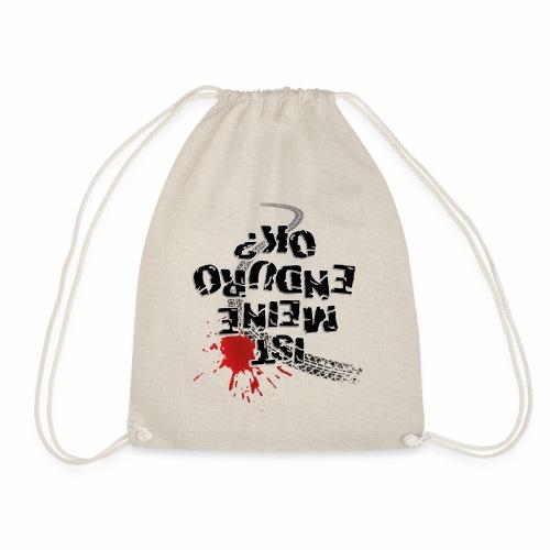 Ist meine Enduro ok? (schwarzer Text) - Drawstring Bag
