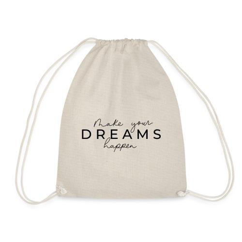 Make your Dreams happen - Sac de sport léger