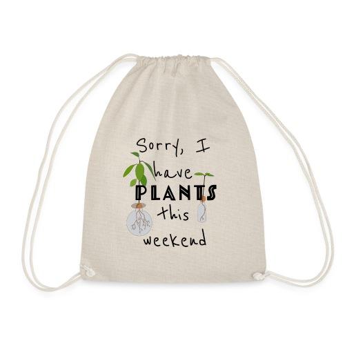 Sorry, I have plants this weekend - black - Turnbeutel