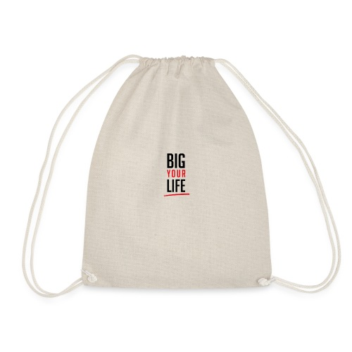 Big Your Life - Turnbeutel
