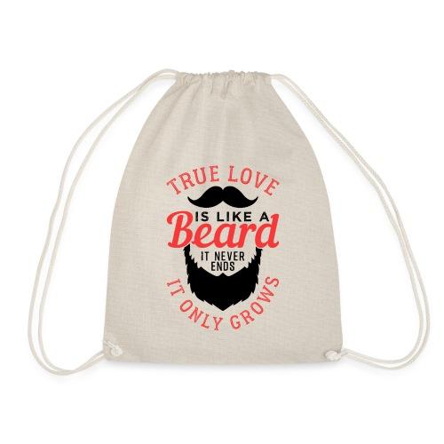 True Love Is Like A Beard - Turnbeutel