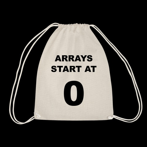 Arrays start at 0 - Drawstring Bag