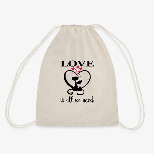 Love is all we need Herz Katzen Valentinstag Liebe - Turnbeutel