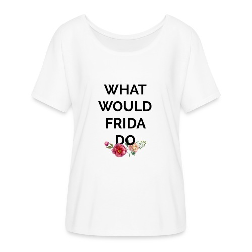 What would Frida do? - T-shirt manches chauve-souris Femme Bella + Canvas