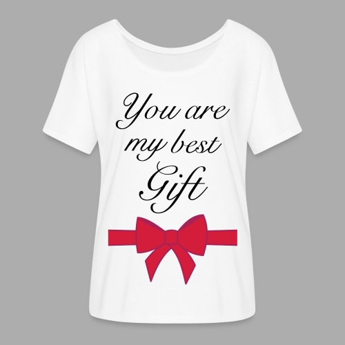 you are my best gift - Women's Batwing-Sleeve T-Shirt by Bella + Canvas