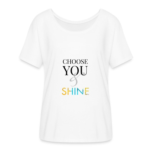 Choose you and shine - T-skjorte med flaggermusermer for kvinner fra Bella + Canvas