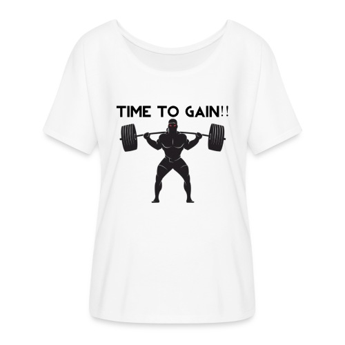 TIME TO GAIN! by @onlybodygains - Women's Batwing-Sleeve T-Shirt by Bella + Canvas