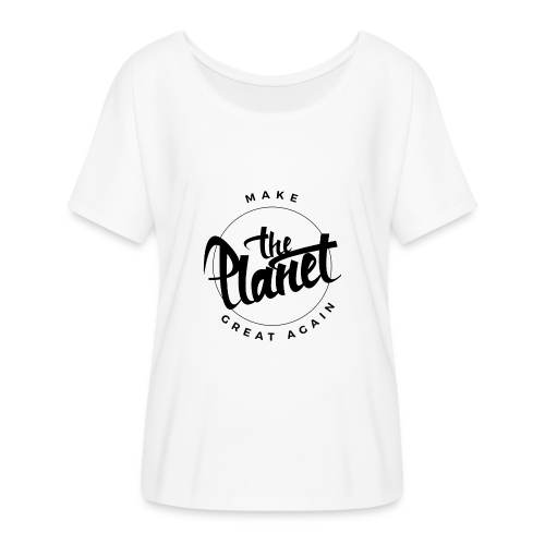 MakeThePlanetGreatAgain Organic Shirt White - Women's Batwing-Sleeve T-Shirt by Bella + Canvas