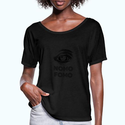 NOMO FOMO - Women's Batwing-Sleeve T-Shirt by Bella + Canvas
