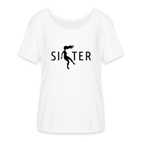 Sister - Women's Batwing-Sleeve T-Shirt by Bella + Canvas