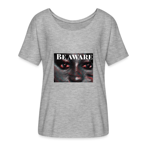 Be Aware - Women's Batwing-Sleeve T-Shirt by Bella + Canvas
