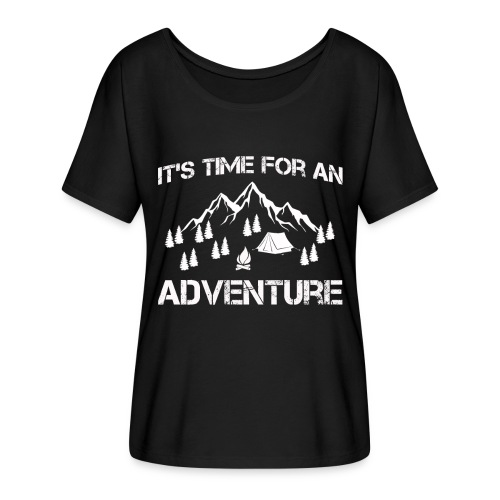 It's time for an adventure - Women's Batwing-Sleeve T-Shirt by Bella + Canvas