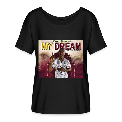my dream - Women's Batwing-Sleeve T-Shirt by Bella + Canvas