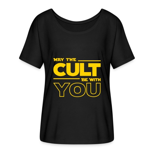 MAY THE CULT BE WITH YOU - Camiseta mujer con mangas murciélago de Bella + Canvas