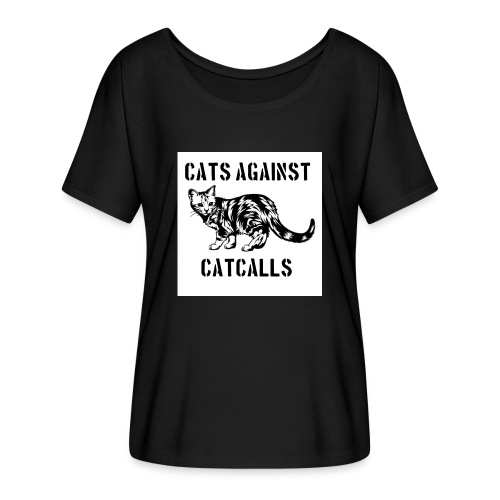 Cats against catcalls - Women's Batwing-Sleeve T-Shirt by Bella + Canvas