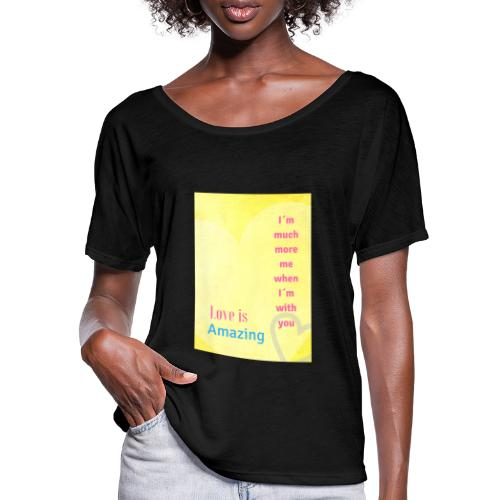 I m much more me when I m with you - T-shirt med fladdermusärmar dam från Bella + Canvas