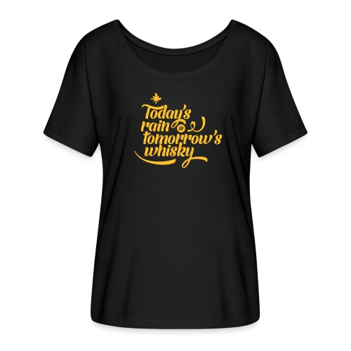 Todays's Rain Women's Tee - Quote to Front - Women's Batwing-Sleeve T-Shirt by Bella + Canvas