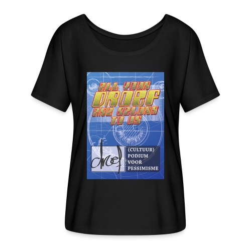 All Your Droef Are Belong To Us - Casual vrouwen T-shirt van Bella + Canvas