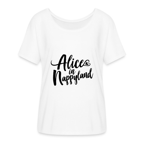Alice in Nappyland Typography Black 1080 1 - Women's Batwing-Sleeve T-Shirt by Bella + Canvas