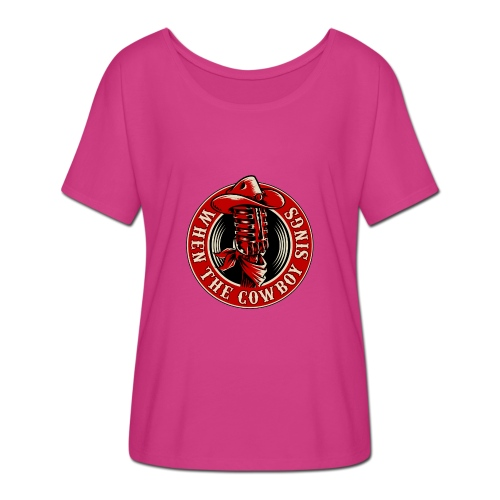 Logo when the cowboy sings - Camiseta mujer con mangas murciélago de Bella + Canvas