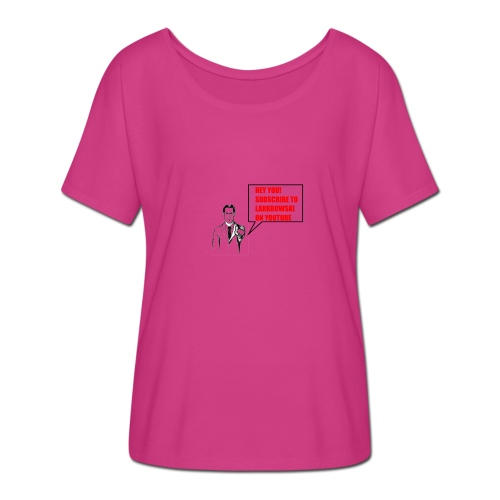 Subscribe To Larkbowski - Women's Batwing-Sleeve T-Shirt by Bella + Canvas