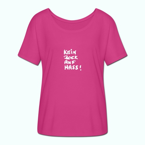 kein bock auf hass - Women's Batwing-Sleeve T-Shirt by Bella + Canvas
