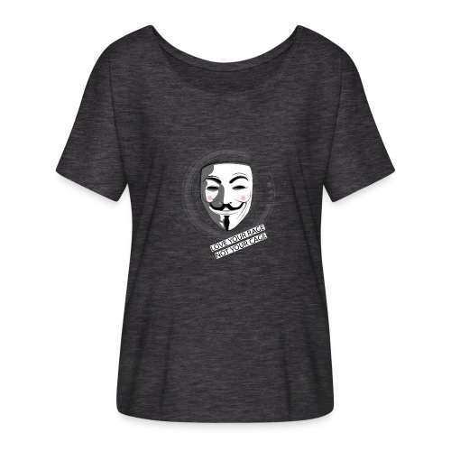Anonymous Love Your Rage - Women's Batwing-Sleeve T-Shirt by Bella + Canvas
