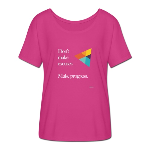 Dont Make Excuses T Shirt - Women's Batwing-Sleeve T-Shirt by Bella + Canvas