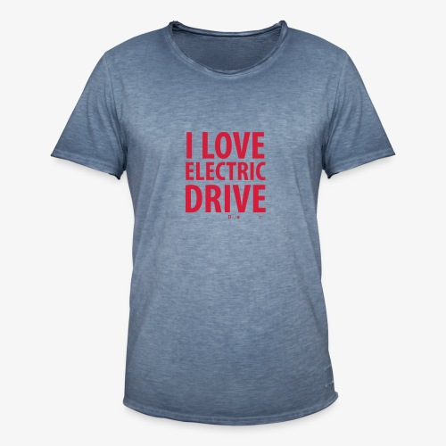 Design3 I Love electric drive - Männer Vintage T-Shirt