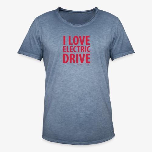 Design3 I Love electric drive - Männer Vintage T-Shirt