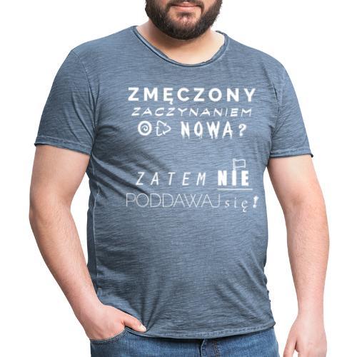 ZMĘCZONY JUŻ ? (Wersja Biała) - Koszulka męska vintage