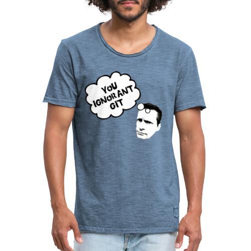Ignorant Git - Men's Vintage T-Shirt