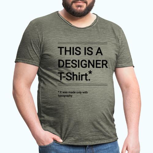 Funny Designer Shirt - Men's Vintage T-Shirt