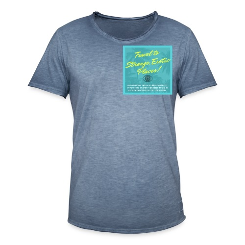 Automnicon. Travel to strange, exotic places! - Men's Vintage T-Shirt